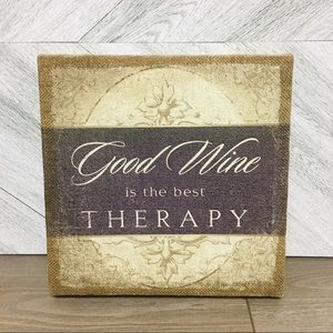 Empire Art Direct | Good Wine Is The Best Therapy